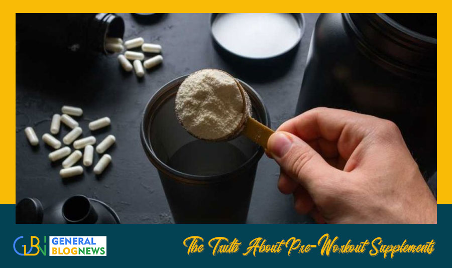The Truth About Pre-Workout Supplements
