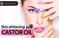 Skin Whitening with Castor Oil