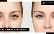 How to Remove Eye Bags