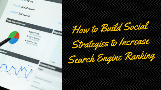 How to Build Social Strategies to Increase Search Engine Ranking