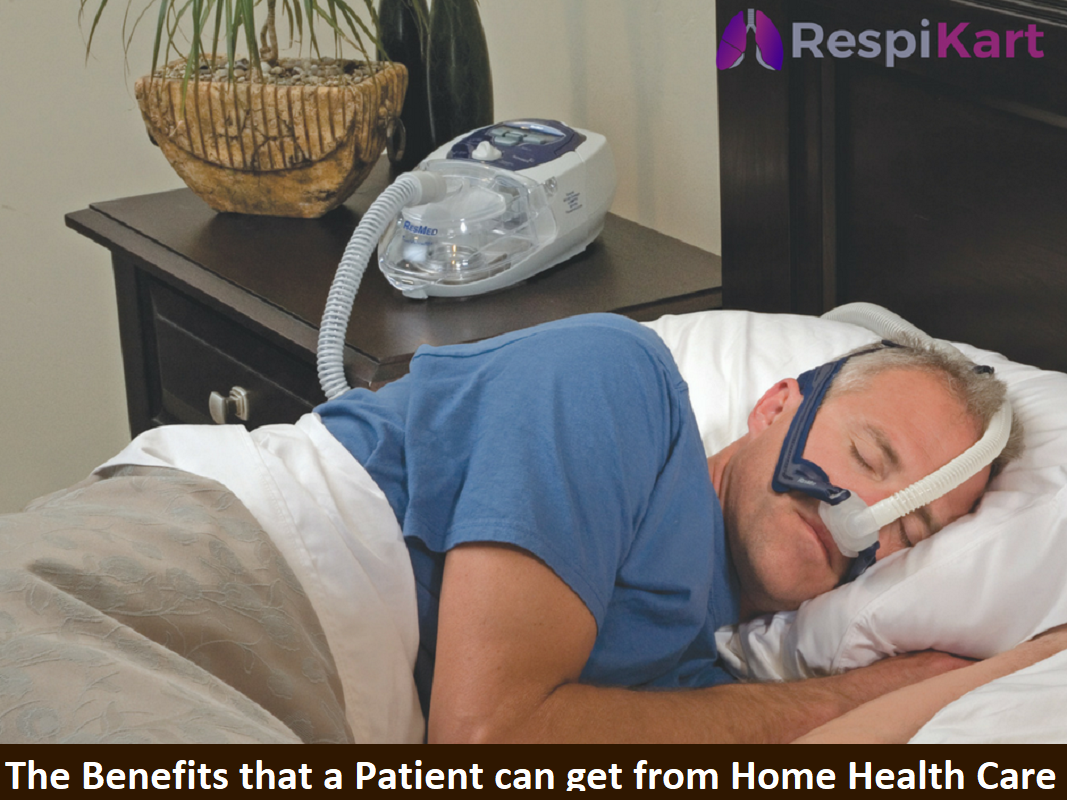 The Benefits that a Patient can get from Home Health Care