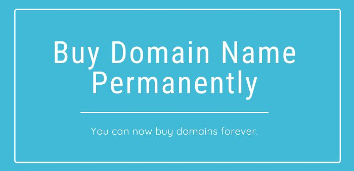 How to Buy Domain Name Permanently
