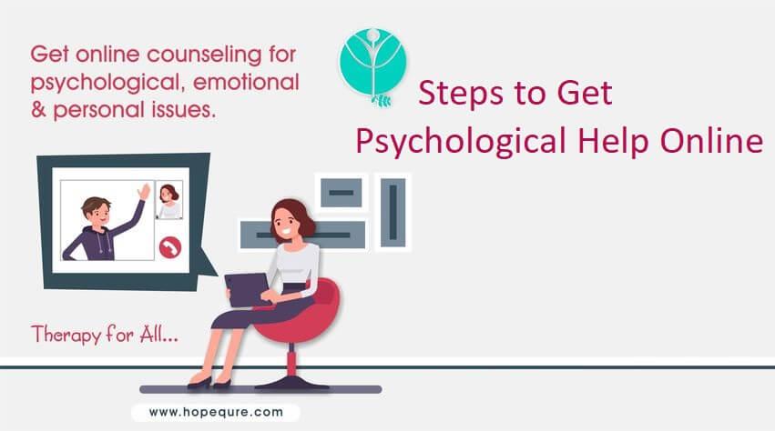 Steps to Getting Psychological Help Online