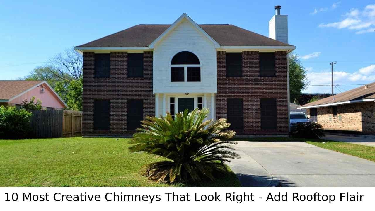 10 Most Creative Chimneys That Look Right - Add Rooftop Flair